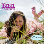 bebelgilberto_allinone